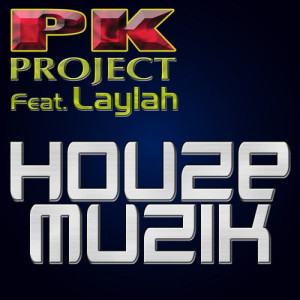 Listen to Houze Muzik (Club Mix) song with lyrics from PK Project