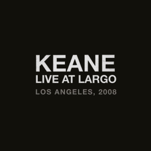 Live At Largo dari Keane