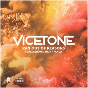 Album Ran Out of Reasons from Vicetone