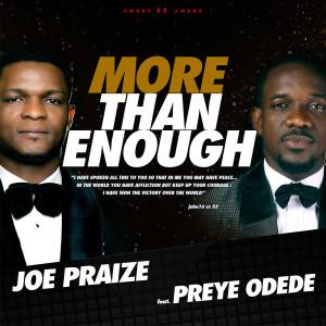Album More Than Enough (feat. Preye Odede) from Joepraize