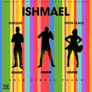 Listen to GIMME GIMME GIMME song with lyrics from Ishmael