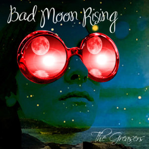 Album Bad Moon Rising from The Greasers