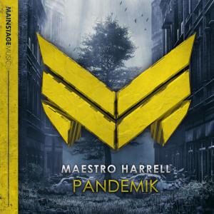 Album Pandemik from Maestro Harrell