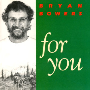 Album For You from Bryan Bowers