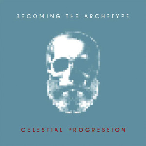 Celestial Progression 2012 Becoming The Archetype
