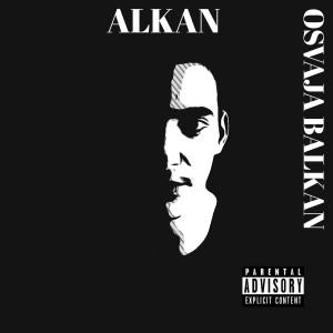 Album Alkan osvaja balkan (Explicit) from Alkan