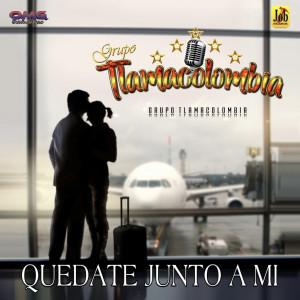 Album Quedate Junto a Mi from Grupo Tlamacolombia