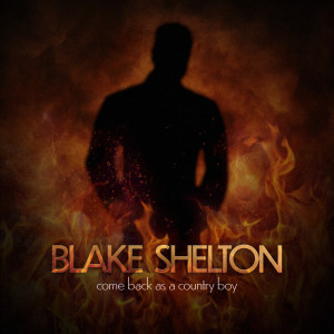 Album Come Back As A Country Boy from Blake Shelton