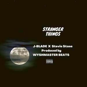 Album Stranger Things (feat. Stevie Stone) from J-Blade