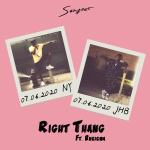 Album RIGHT THANG (feat. Busiswa) from Shirazee