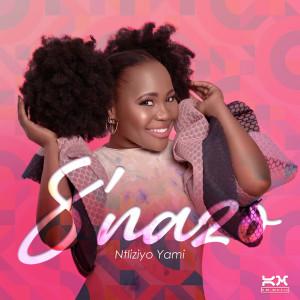 Listen to Ntliziyo Yami song with lyrics from S'nazo