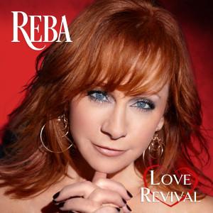 Reba McEntire的專輯Love Revival