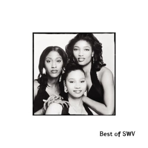 Best Of SWV