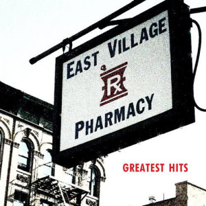 Album Greatests Hits from East Village Pharmacy