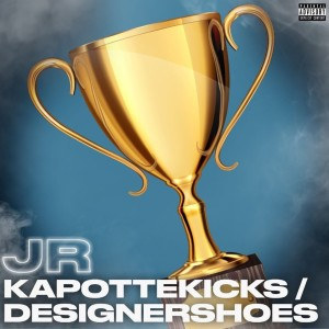 Album Kapotte Kicks / Designershoes (Explicit) from JR