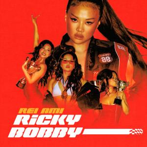 REI AMI的專輯RICKY BOBBY (Explicit)