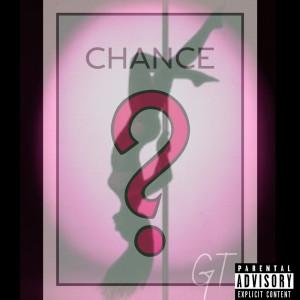 อัลบัม Chance? (Explicit) ศิลปิน GT