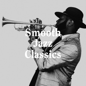 Album Smooth Jazz Classics from Relaxing Jazz Music