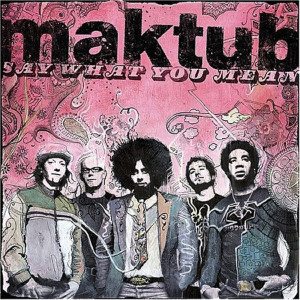 Album Say What You Mean from MAKTUB