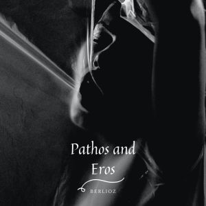 Album Pathos and Eros - Berlioz from Philharmonia Orchestra