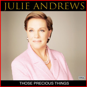 Album Those Precious Things from Julie Andrews