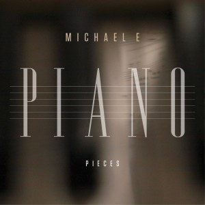 Album Piano Pieces from Michael E