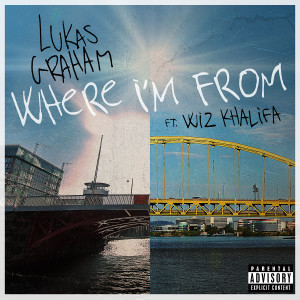 Lukas Graham的專輯Where I'm From (feat. Wiz Khalifa)