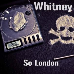 Album Whitney (Explicit) from So London