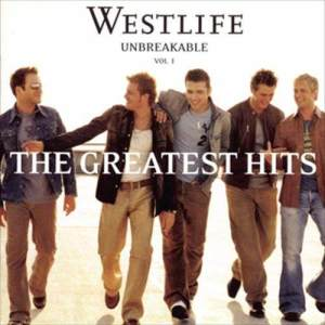 Westlife的專輯Unbreakable: The Greatest Hits Vol. 1
