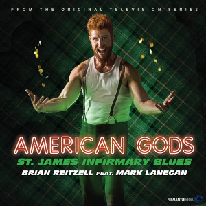 """Album St. James Infirmary Blues (From """"American Gods"""" Soundtrack) from Mark Lanegan"""