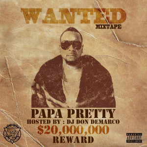 Album Wanted from Papa Pretty