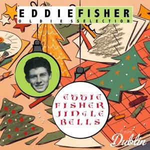 Album Oldies Selection: Eddie Fisher - Jingle Bells from Eddie Fisher