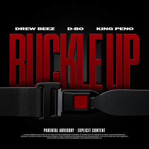 Album Buckle Up (feat. Dbo & King Peno) from Drew Beez