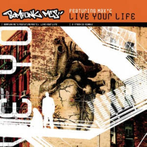 Album Live Your Life from Bomfunk MC's