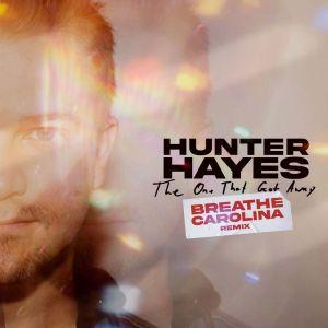 Album The One That Got Away (Breathe Carolina Remix) from Hunter Hayes