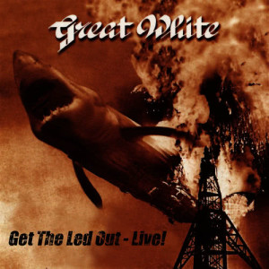 Album Get the Led Out - Live! from Great White