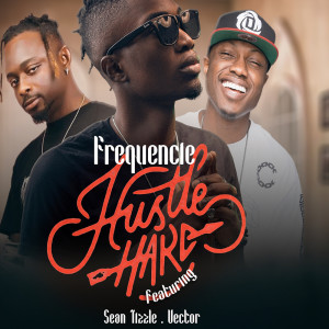 Album Hustle Hard from Frequencie