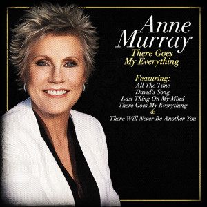 Anne Murray的專輯There Goes My Everything
