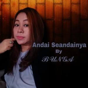 Bunga的專輯Andai Seandainya