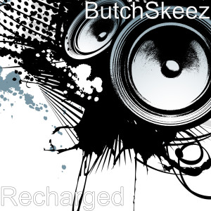 Listen to Crazy Intentions song with lyrics from ButchSkeez