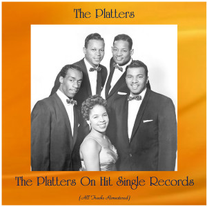Album The Platters On Hit Single Records from The Platters