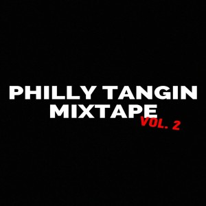 Album Dollarboyz Philly Tangin Mixtape, Vol. 2 from dj Shawny