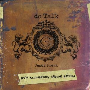 Jesus Freak 10th Anniversary 2006 Dc Talk