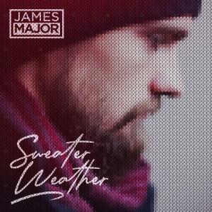 Sweater Weather dari James Major
