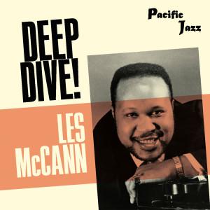 Album Les McCann: Deep Dive! from Les McCann
