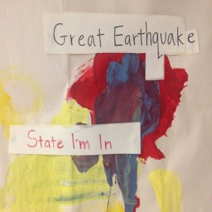 Great Earthquake的專輯State I'm In