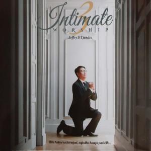 Intimate Worship, Vol. 3 dari Jeffry S Tjandra