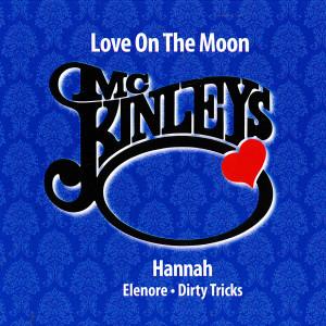 Love On The Moon 2009 McKinleys