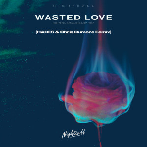 Album Wasted Love from Nightcall