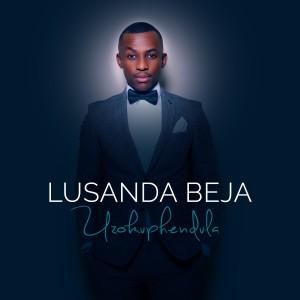 Album Uzokuphendula from Lusanda Beja